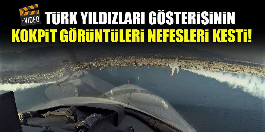 Türk Yıldızları gösterisinin kokpit görüntüleri nefesleri kesti