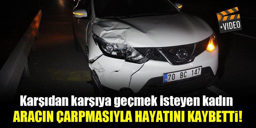 Konya'da karşıdan karşıya geçmek isteyen genç kadına araba çarptı, hayatını kaybetti!
