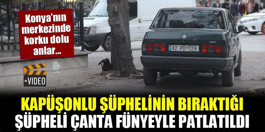Konya'nın merkezinde korku dolu anlar! Kapüşonlu şüphelinin bıraktığı şüpheli çanta fünyeyle patlatıldı