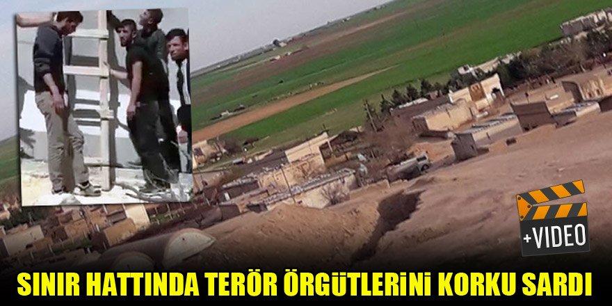 Sınır hattında terör örgütlerini korku sardı