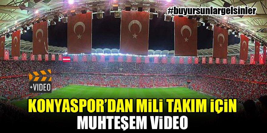 Konyaspor'dan Milli Takım için muhteşem video!