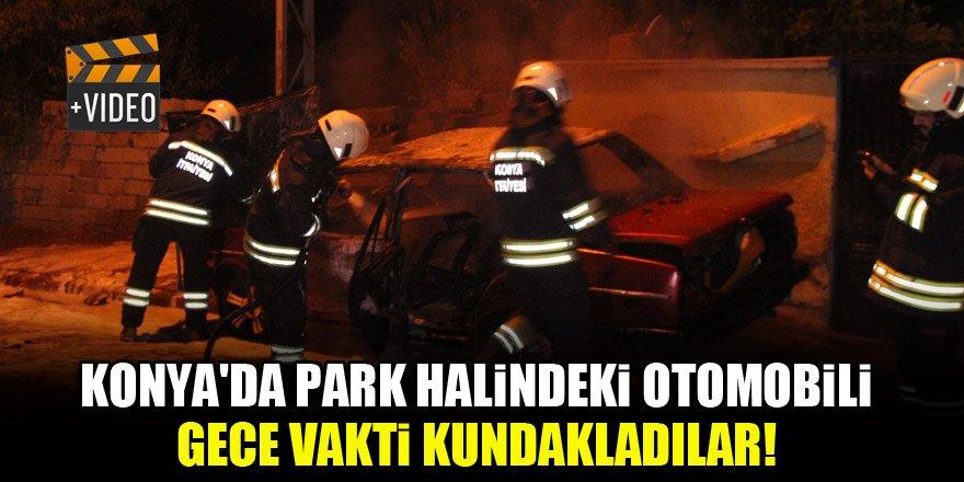 Konya'da park halindeki otomobili gece vakti kundakladılar!