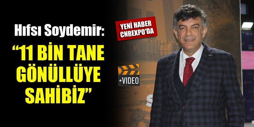 """Hıfsı Soydemir: """"11 bin tane gönüllüye sahibiz"""""""