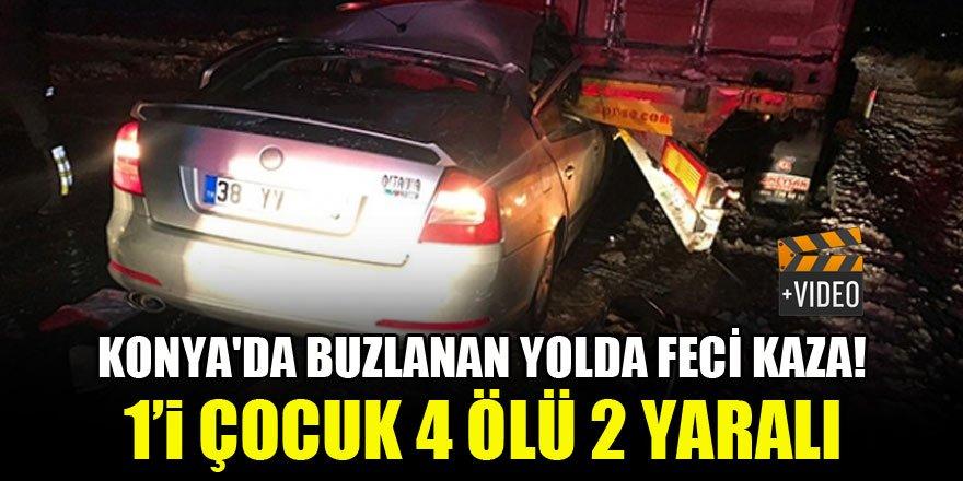 Konya'da buzlanan yolda feci kaza! 1'i çocuk 4 ölü, 2 yaralı
