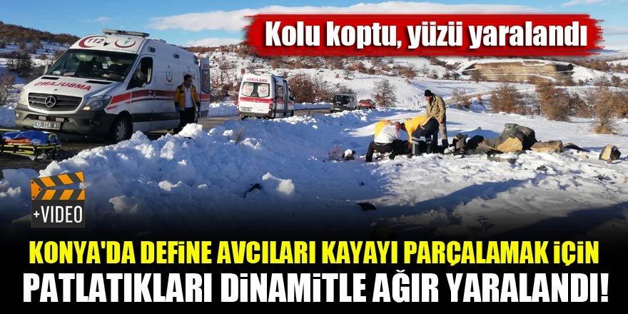 Konya'da define avcıları kayayı parçalamak için dinamit patlattı! Birinin kolu koptu, diğerinin yüzü yaralandı