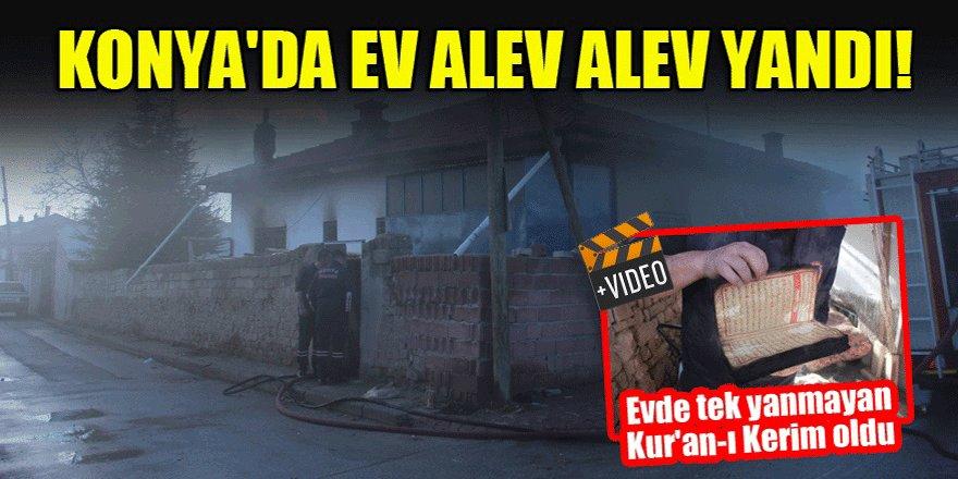 Konya'da ev alev alev yandı! Evde tek yanmayan Kur'an-ı Kerim oldu