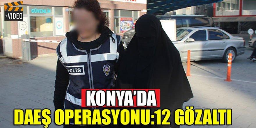 Konya'da DEAŞ'a operasyon: 12 gözaltı kararı