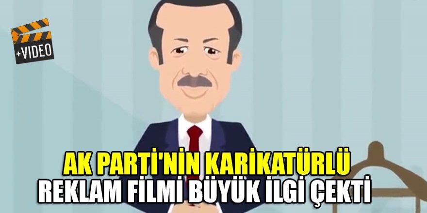 AK Parti'nin karikatürlü reklam filmi büyük ilgi çekti
