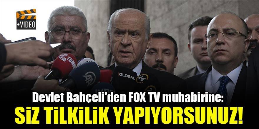 Devlet Bahçeli'den FOX TV muhabirine: Siz tilkilik yapıyorsunuz!
