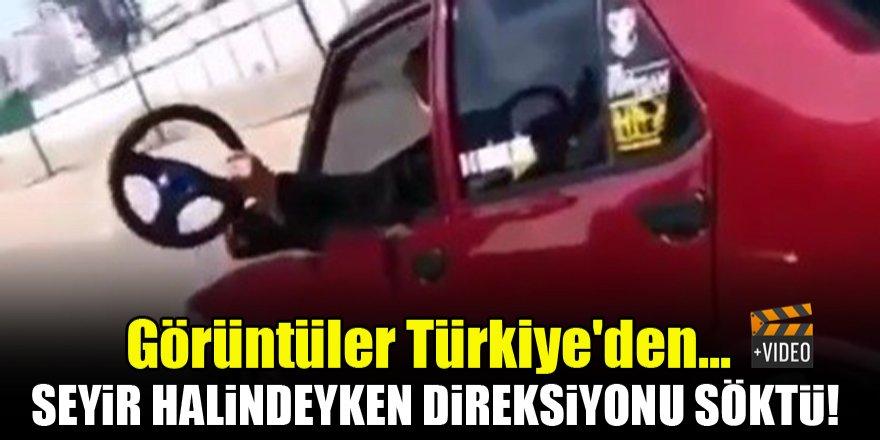 Görüntüler Türkiye'den...Seyir halindeyken direksiyonu söktü!