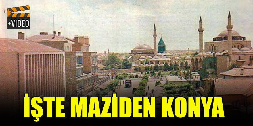 İşte maziden Konya