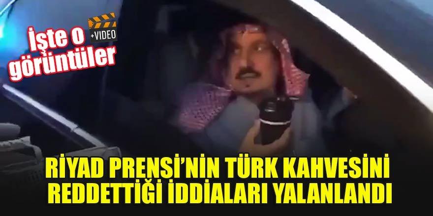 Riyad Prensi'nin Türk Kahvesini reddettiği iddiaları yalanlandı!  İşte o görüntüler