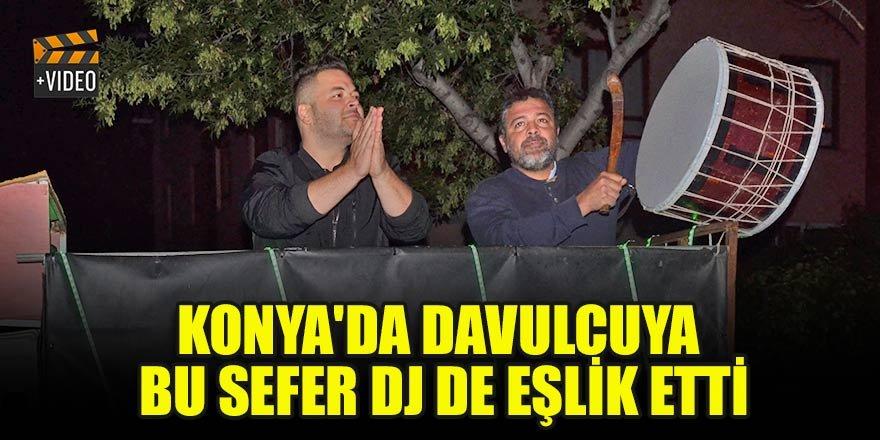 Konya'da  davulcuya bu sefer DJ de eşlik etti