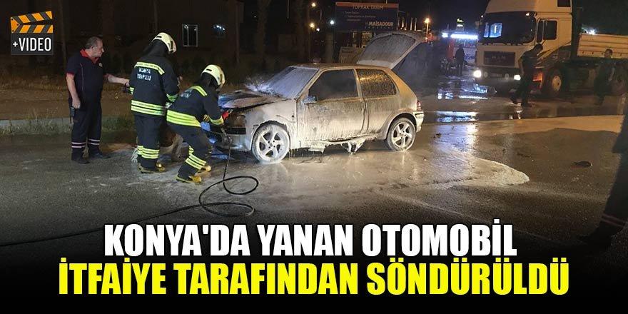 Konya'da yanan otomobil itfaiye tarafından söndürüldü