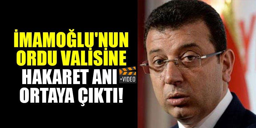 İmamoğlu'nun Ordu Valisi Seddar Yavuz'a hakaret anı ortaya çıktı!