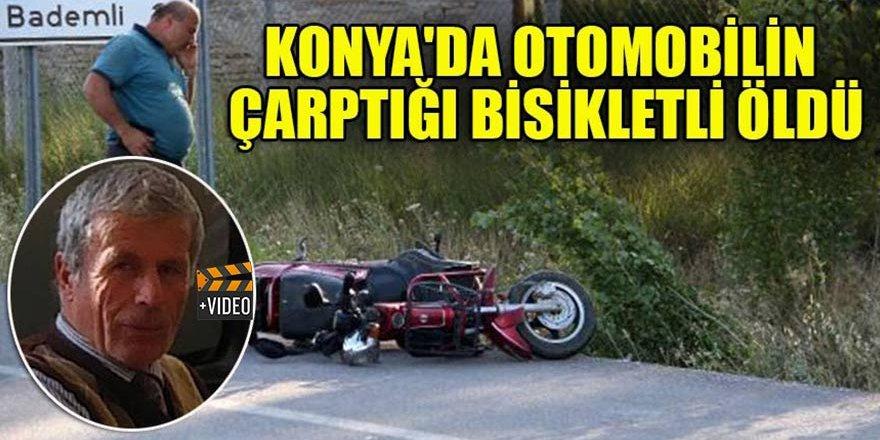 Konya'da otomobilin çarptığı elektrikli bisikletin sürücüsü hayatını kaybetti