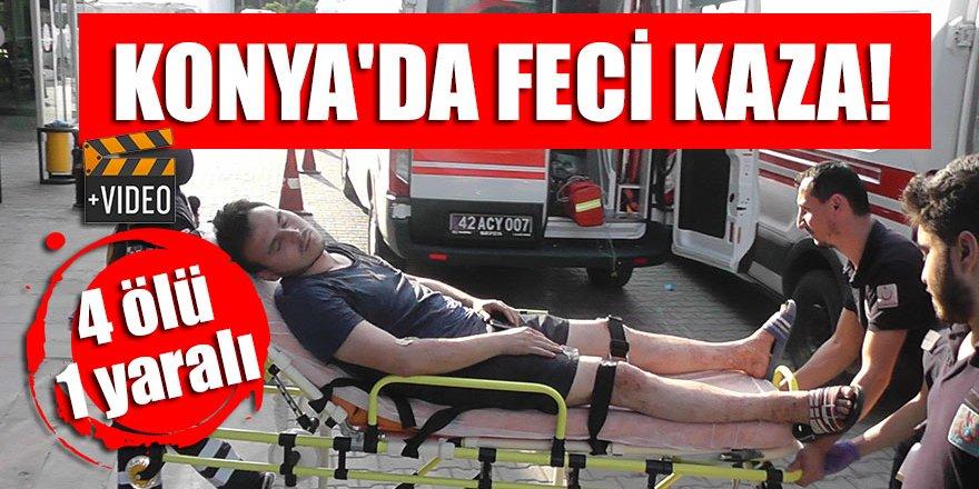 Konya'da feci kaza! 4 ölü,1 yaralı
