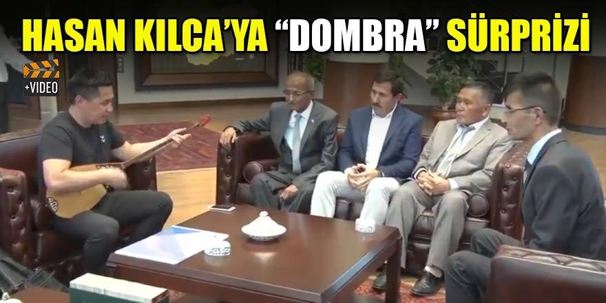 """Hasan Kılca'ya """"Dombra"""" sürprizi"""