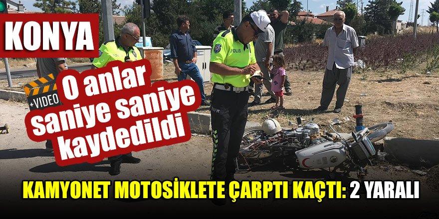 Konya'da kamyonet motosiklete çarptı kaçtı,kamera kaydetti