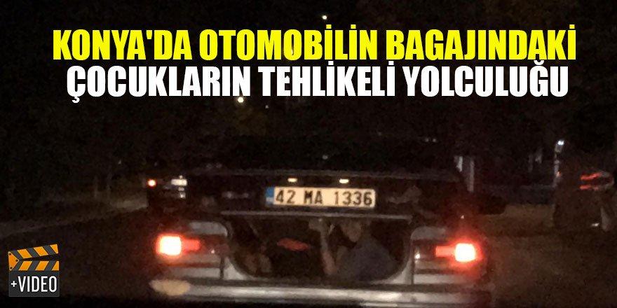 Konya'da otomobilin bagajından el sallayan çocukların tehlikeli yolculuğu