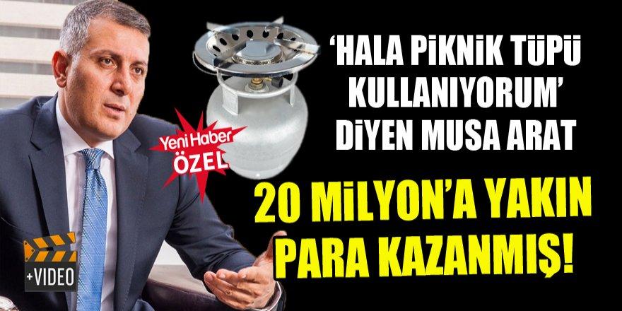 Arat piknik tüpü kullanıyorum diyor ama 20 milyon'a yakın para kazanmış!