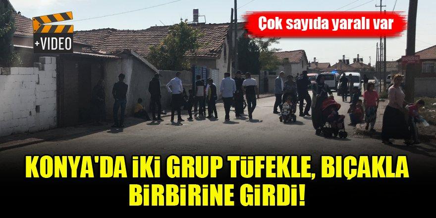 Konya'da iki grup tüfekle, bıçakla birbirine girdi!