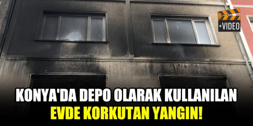 Konya'da depo olarak kullanılan evde korkutan yangın!