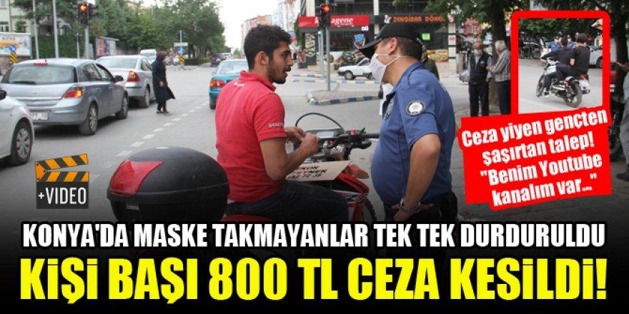 Konya'da maske takmayanlar tek tek durduruldu, kişi başı 800 TL ceza kesildi!