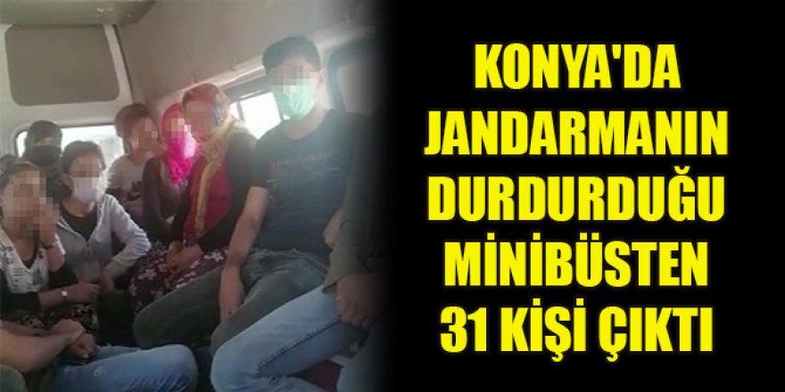 Konya'da jandarmanın durdurduğu minibüsten 31 kişi çıktı