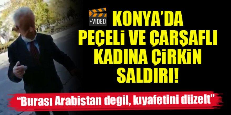 Konya'da peçeli ve çarşaflı kadına çirkin saldırı!