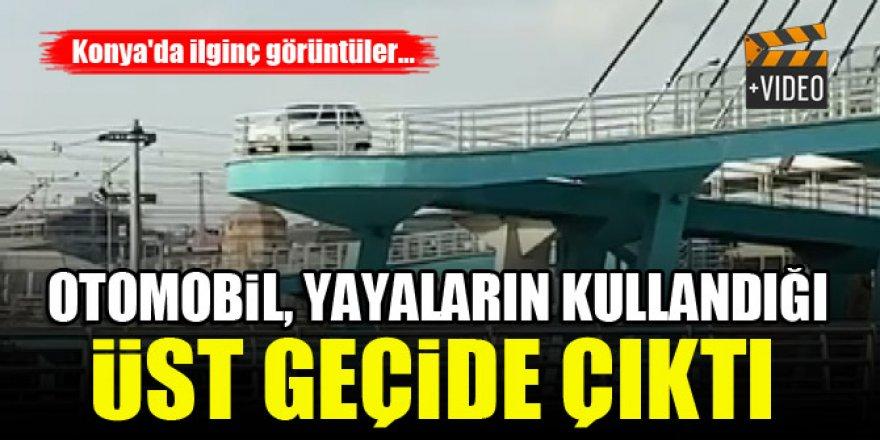 Konya'da otomobil yaya köprüsüne çıktı