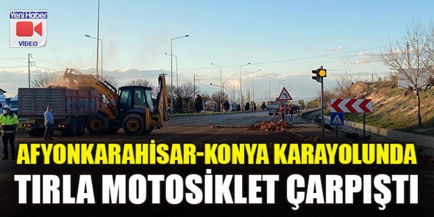 Afyonkarahisar-Konya karayolunda tırla motosiklet çarpıştı