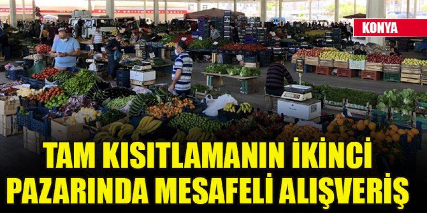 Konya'da tam kısıtlamanın ikinci pazarında mesafeli alışveriş
