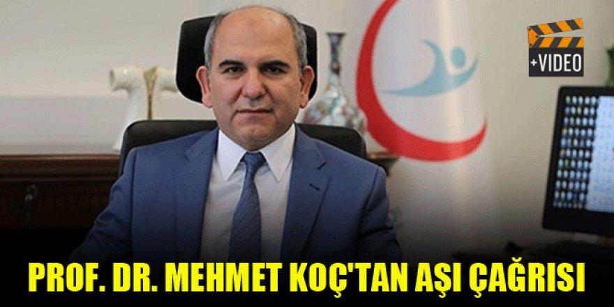 Prof. Dr. Mehmet Koç'tan aşı çağrısı