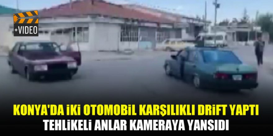 Konya'da İki otomobil karşılıklı drift yaptı