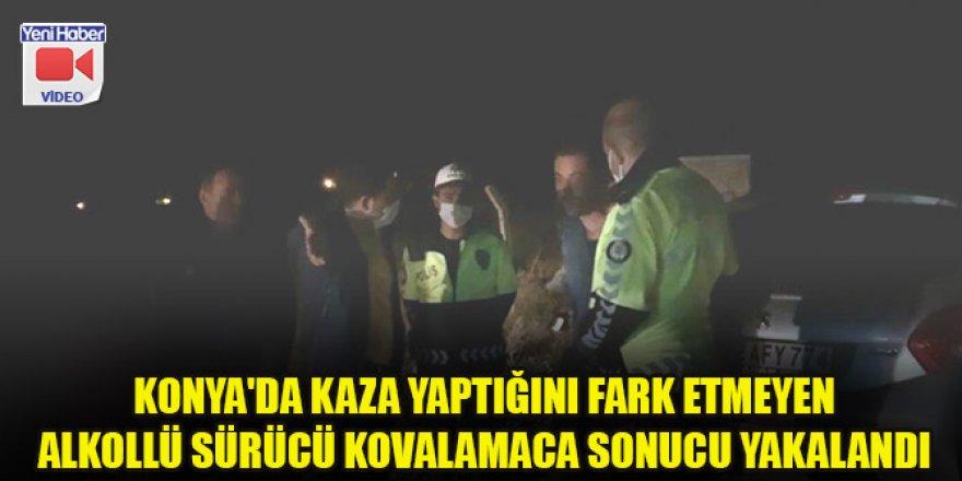 Konya'da kaza yaptığını fark etmeyen alkollü sürücü kovalamaca sonucu yakalandı