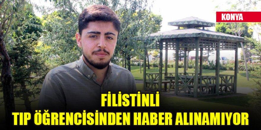 Konya'da Filistinli tıp öğrencisinden haber alınamıyor