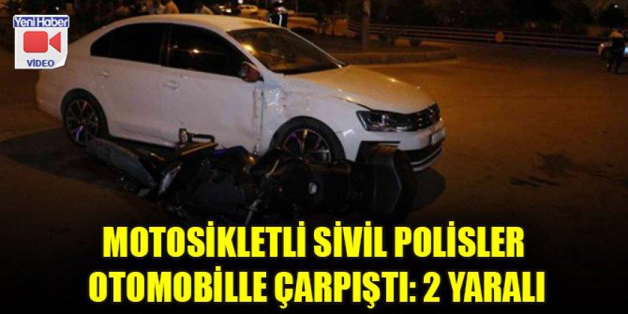 Motosikletli sivil polisler otomobille çarpıştı: 2 polis yaralı