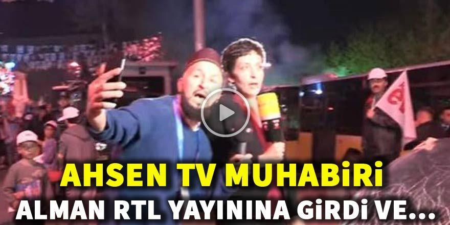Ahsen TV muhabiri Alman RTL yayınına girdi ve...