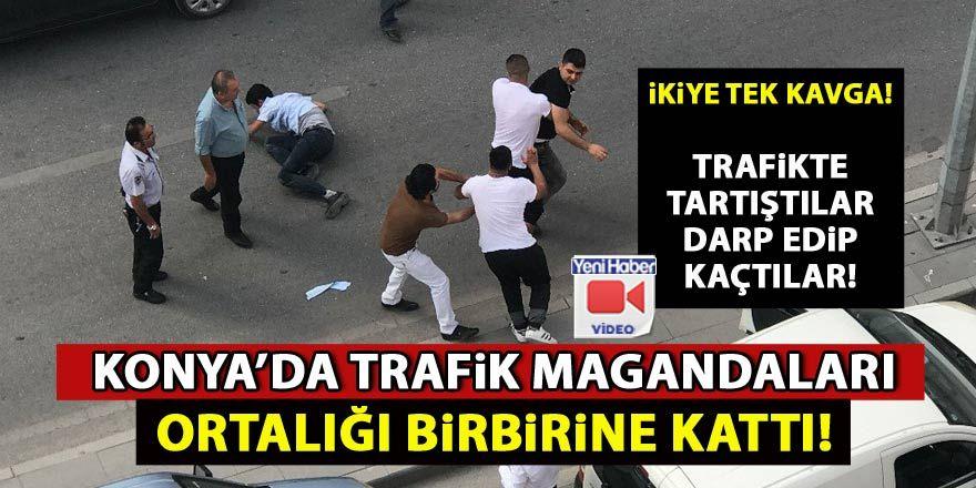 Konya'da trafik magandalarının kavgası kamerada!