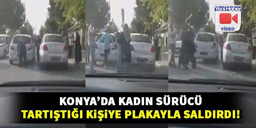 Kadın sürücü tartıştığı kişiye plakayla saldırdı!