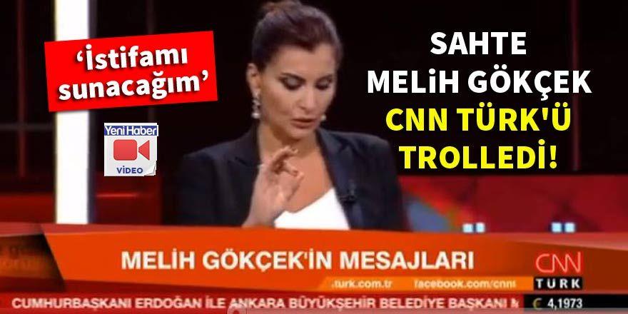 Sahte Melih Gökçek CNN Türk'ü trolledi!