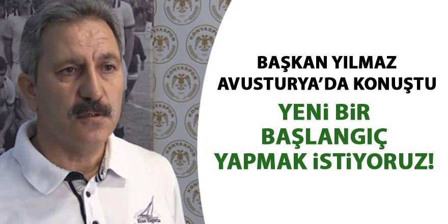 Konyaspor Başkanı Yılmaz Avusturya'da konuştu