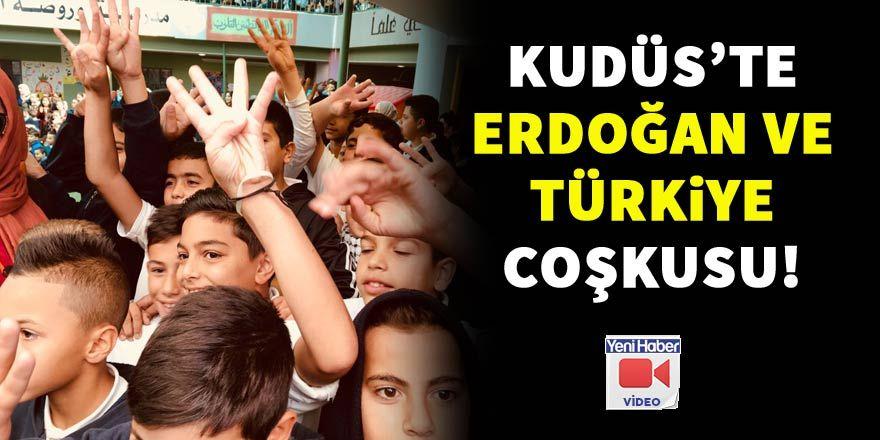 Kudüs'te Erdoğan ve Türkiye coşkusu böyle görüntülendi