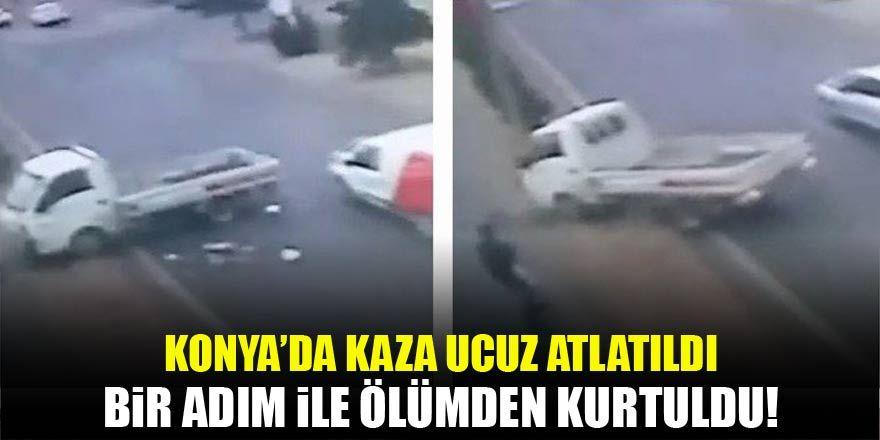 Konya'da bir şahıs kamyonetin altında kalmaktan bir adım ile kurtuldu