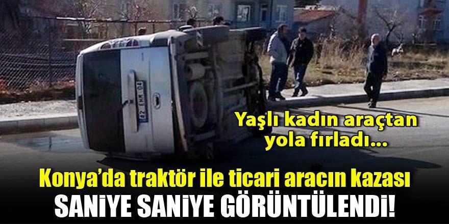 Konya'da traktör ile hafif ticari aracın kazası kamerada