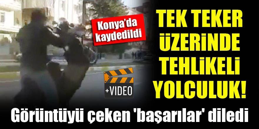 Konya'da tek teker üzerinde tehlikeli yolculuk!