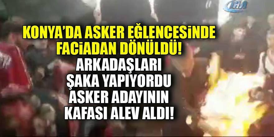 Konya'da asker eğlencesinde faciadan dönüldü! Asker adayının saçları alev aldı