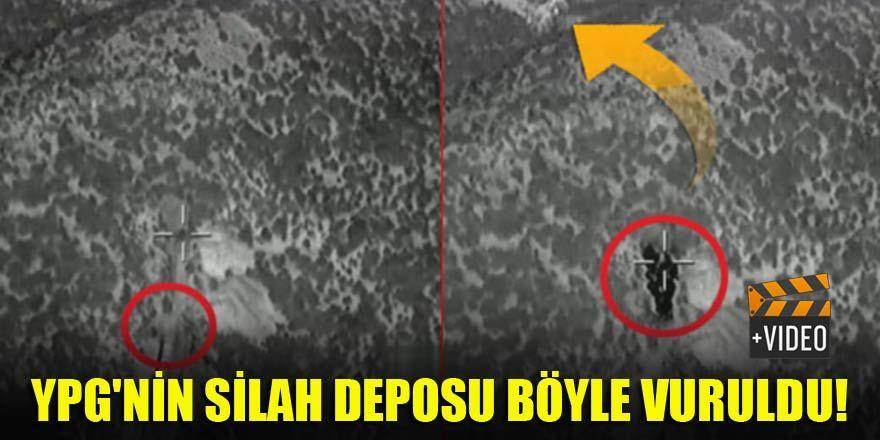 YPG'nin silah deposu böyle vuruldu!
